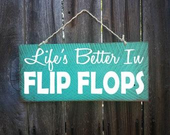 flip flop decor, flip flop sign, flip flop decoration, life is better in flip flops