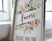 blush wedding favors sign, blush baby shower decor, bohemian bridal shower, engagement party, bachlorette party floral sign