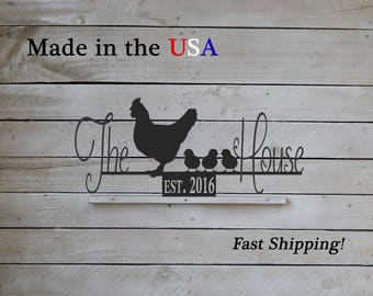 The Chicken House Sign, Hen with Chicks, Chicken Coop Sign, Established Date Any, Chicken Decor, Farm/Barn Decor, S1235