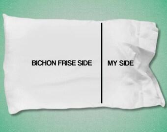 Bichon Frise Dog Pillow Case - Bichon Frise Dog gifts - Bichon Frise Dog Side- My Side