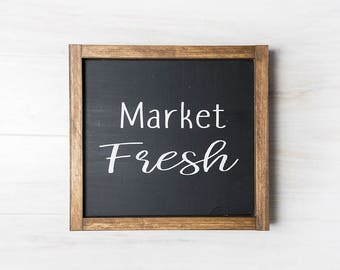 Market Fresh Sign- Farmhouse Decor- Rustic Home Decor- Black and White Kitchen Decor- Modern Farmhouse Decor- READY TO SHIP