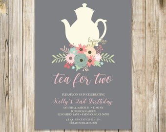 FLORAL TEA For TWO Invite, Tea for 2 Invitation, Girl 2nd Birthday, Floral Birthday Brunch, Second Birthday Tea, Gray and Pink, Any Age