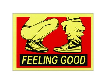 Feeling Good Printed Vinyl Decal / Sticker