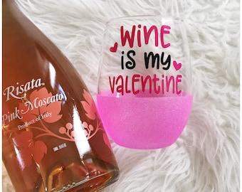 Wine is my Valentine Stemless Glitter Wine Glass // Stemless Wine Glass // Glitter Glass // Glitter Wine Glass // Glitter Dipped // Mom Life