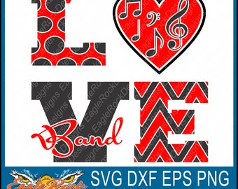 Love Band| SVG| DXF| EPS| Png| Cut File| Music Notes| Band| Mom| Dad| Vector| Silhouette| Cricut| Digital Download