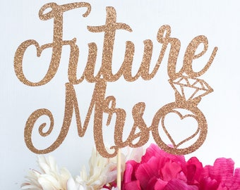 Future Mrs topper | Miss to mrs cake topper topper | Bridal shower cake topper | Engagement party topper | Bride cake topper | Miss to Mrs