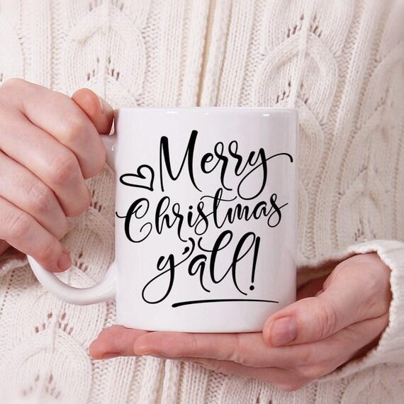 Merry Christmas Y'all Coffee Mug - Gift Under 20 dollars - Cute Christmas Cup