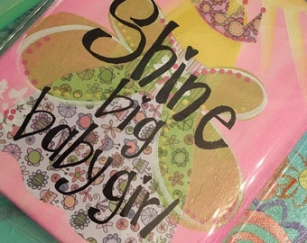 Shine Big..Baby Girl Mixed Media Wall Art