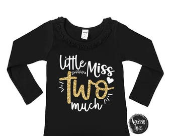 Little Miss Two Much - Ruffle Collar Long Sleeve Girls' Tee - 2nd Birthday Shirt - Two year old - Two cute - toddler girl - birthday shirts