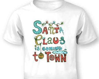 Santa Claus Is Coming To Town baby t-shirt
