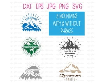 MOUNTAIN ADVENTURES SVG, Digital Mountains svg, Mountain Life, Adventure awaits, highs and lows, Instant Download, dxf eps jpg png svg