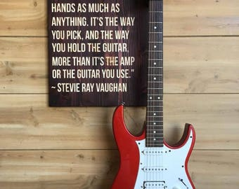 Guitar Wall Hanger - Stevie Ray Vaughan Quote
