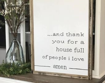 """And Thank You For A House Full Of People I Love Amen 24"""" x 32""""  Wood Framed Sign, Living Room Wall Decor, Dining Room Wall Decor,"""