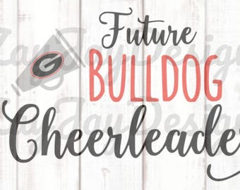 Future Bulldog Cheerleader, UGA svg, Georgia Bulldogs svg, Georgia svg, Bulldogs svg, dxf File, Cricut File, Cameo File, Silhouette File