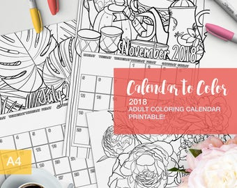 2018 Calendar to color for adults - printable calendar - color yourself - adult coloring books - colouring book adulting reward anti-anxiety