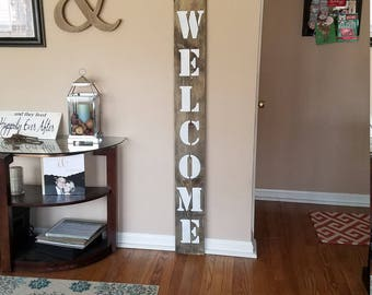 WELCOME SIGN, RUSTIC Wood, 6 foot tall front door sign, custom vertical sign, front porch, large welcome sign, home decor