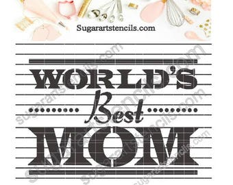Best Mom mother's Day cookie Stencil Nb1556
