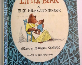 Little Bear, Else Holmelund Minarik, Maurice Sendak illustrations, 1957 Edition, later printing.