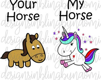 Your horse My horse DIGITAL DOWNLOAD