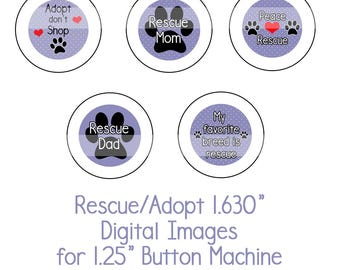 """1.630"""" Rescue/Adopt Collage Sheet Instant Download Adopt don't Shop, Dog Rescue, Shelter Dogs for 1.25"""" button machine"""