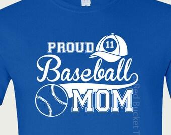 Baseball Mom, Proud Baseball Mom, Custom Baseball Tee, Custom Baseball Shirt, Baseball Mom Shirts, Baseball T Shirt