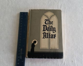 antique book 1933 the daily altar by willett and clark of new york - hc dj devotions family worship prayer jesus vintage church