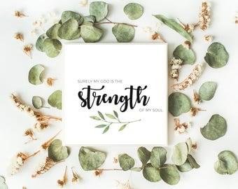 Strength of my soul, Scripture art, Scripture print, Printable, Instant Print, Bible art, Wall art, Bible printable, Strength, Christian art
