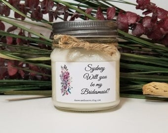 8oz Will You Be My Bridesmaid Gift - Personalized Bridesmaid Candle - Maid of Honor Gift - Bridal Party Favors - Bridesmaid Proposal