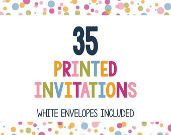 35 Printed Invitations - Professionally Printed Invitations - Print My Invites - Printing Services - 5x7 Invitations - Envelopes Included
