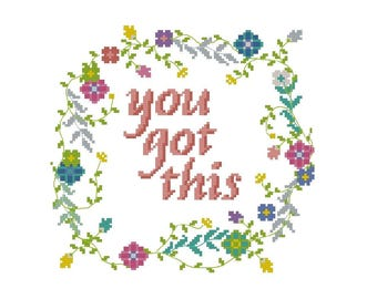 You got this cross stitch pattern PDF quote, modern cross stitch pattern floral wreath