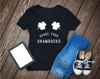 Shake your shamrocks, shamrocks, shake, your, shamrocks shirt, shamrocks tshirt, shake shamrocks tee