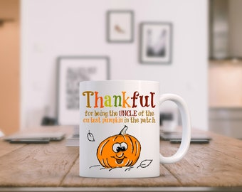 Uncle Coffee Mug, Uncle To Be Mug, Uncle Pregnancy Announcement, Thankful Mug, New Uncle Gift, Uncle Mug, Funny Pregnancy Reveal, New Uncle