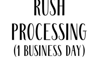 RUSH PROCESSING ***1 Business Day***