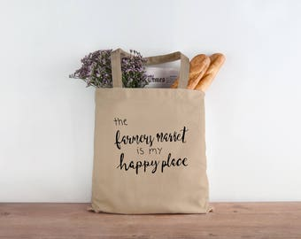 The Farmer's Market Is My Happy Place | Farmer's Market Tote Bag | Natural Canvas Grocery Bag | Reusable Shopping Bag | Calligraphy