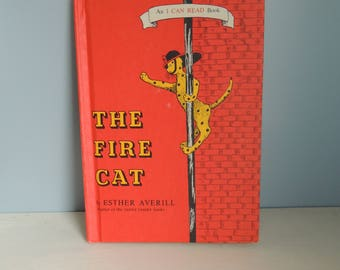 The Fire Cat Book, Vintage Children's Book, An I Can Read Book, Children's Firefighter Book,Children's Book from the 60's,Kids Fireman Book