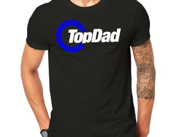 Top Dad Motor Sports Racing Fathers Days T-Shirt Top Gear