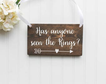 Has anyone seen the rings? Wooden Sign| Ring Bearer Sign| Rustic Wedding Decor| Wedding Decor| Spring Wedding| Summer Wedding
