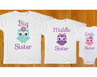 Big Middle Little Sister Owls - Matching Sister Shirts - Big Sister Shirt - Middle Sister Shirt - Little Sister Shirt - Sister Owl Shirts
