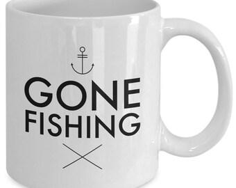 Fishing Mug, Fishing Gift, GONE FISHING, Fisherman Mug, Fisherman Gift, Gifts for Fishermen, Gone Fishing Mug, Fishing Gift For Men Novelty