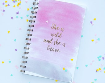 She Is Wild Notebook