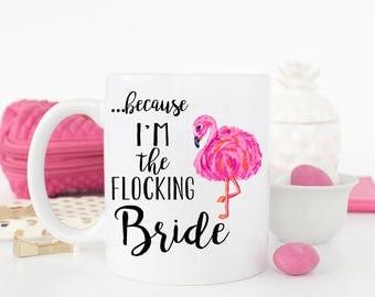 Funny Engagement Flamingo Bride Mug, Funny Bride Gift, Bride Mug, Bride to be mug, Best Friend engagement Gift, Wedding Mug, Funny Coffee
