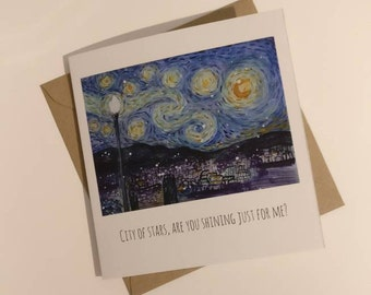 La La Land/Van Gogh greetings card  lovely night, city of stars, starry night for any occasion