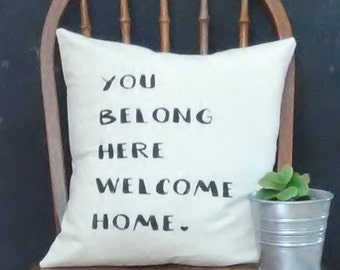 You Belong Here welcome Home Pillow Cover|Farmhouse Pillow Cover|Rustic Pillow Cover|
