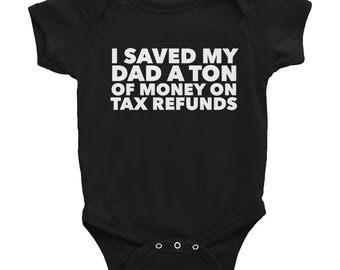 Tax Refund Infant Bodysuit