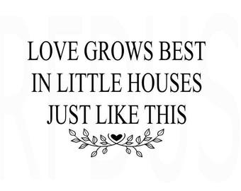 1697+ Love Grows Best Svg SVG PNG EPS DXF File