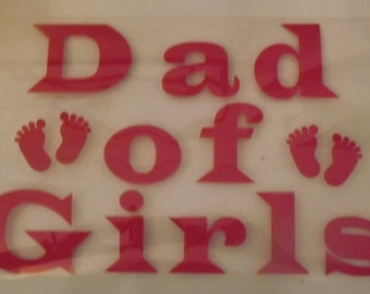 Dad of Girls  Iron On