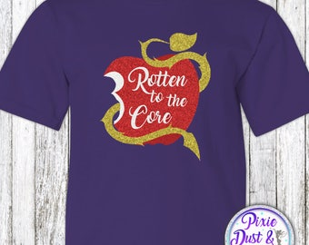 Rotten To The Core Descendants Inspired Shirt