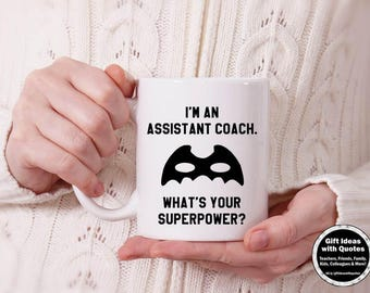 Coaches Gift, I'm an Assistant Coach, What's Your Superpower Mug, Assistant Coach Mug, Coach Coffee Mug, Coach Gift Coffee Cup