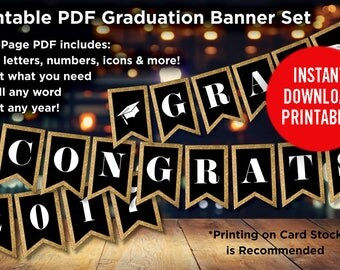Graduation Party Decorations Banner Printable Gold Glitter - ALL letters, numbers & icons - Printable Instant Download - Two Sizes included