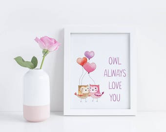 Owl Always Love You Printable - Valentine's Day Printable - Valentine's Day Decor - Valentine's Day Gift - Valentine's Day Wall Art